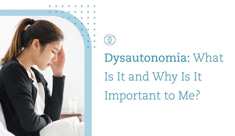 what is dysautonomia?